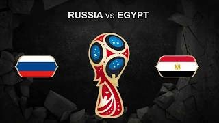 Russia vs Egypt FIFA World Cup 2018 june 19 Football PROMO