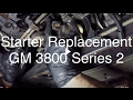 Starter Replacement GM 3800 Series 2