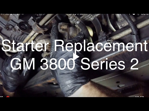 Starter Replacement GM 3800 Series 2 on