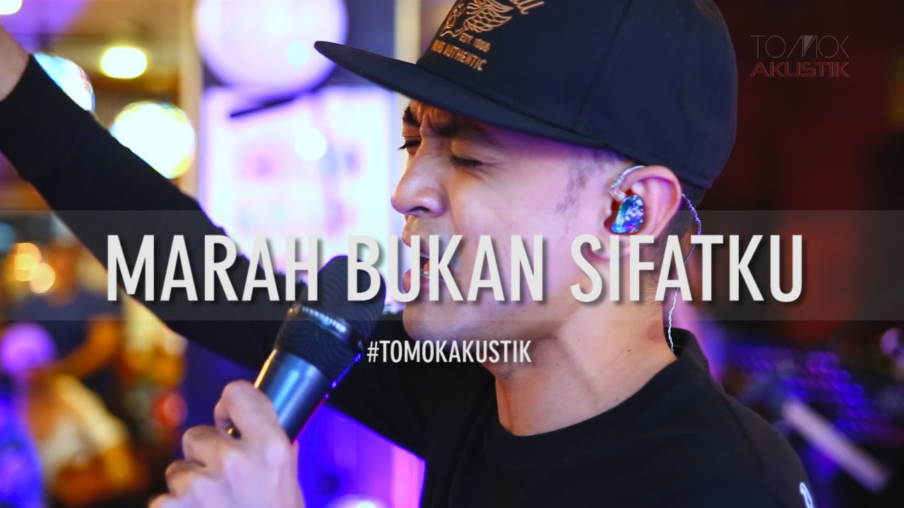 Download TOMOK NEW BOYZ - MARAH BUKAN SIFATKU #LIVE #TOMOKAKUSTIK
