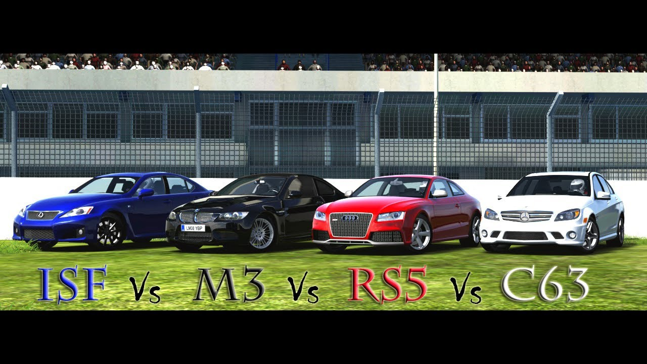 E12 Lexus Isf Vs Bmw M3 Audi Rs5 Mercedes C63 You