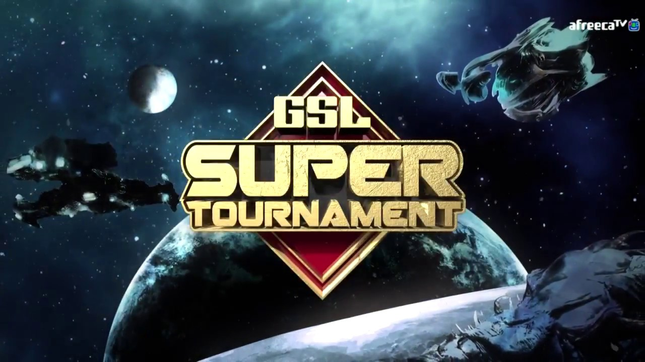 Gsl Super Tournament 2021