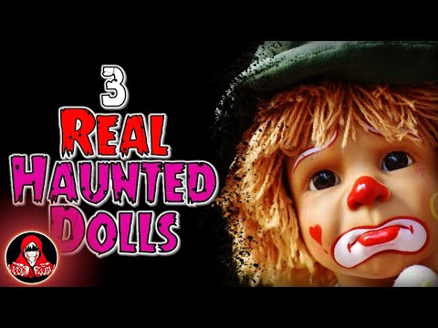 3 Haunted Doll Horror Stories - Darkness Prevails