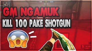 GM Ngamuk Pake Shotgun KILL 100 Orang Langsung!!  | Point Blank Offline 2018