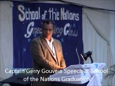 Captain Gerry Gouveia's speech at School of the Nations Graduation