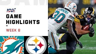 Dolphins vs. Steelers Week 8 Highlights | NFL 2019