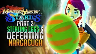 Monster Hunter Stories E2  - Stealing Eggs and Defeating Nargacuga! [Android Gameplay]