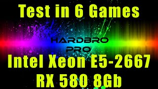 Test 6 Games Intel Xeon E5 2667, RX580 8Gb, тести в іграх, геймплей, игровой пк, gameplay, Control