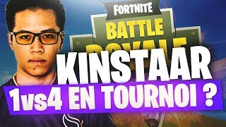KINSTAAR 1V4 EN TOURNOI ? - Fortnite France Tournament - GAME 3