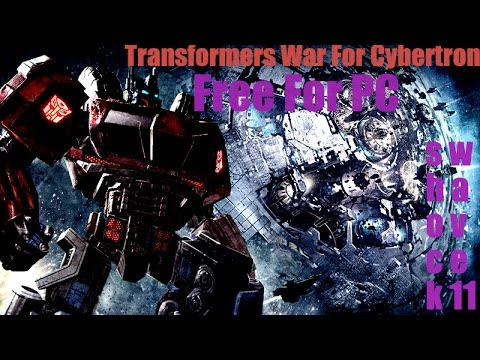 How To Download Transformers War for Cybertron Free For PC