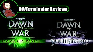 Review - Warhammer 40,000: Dawn of War - Dark Crusade & Soulstorm