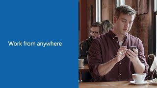 Work from anywhere with Office 365 and Windows 10