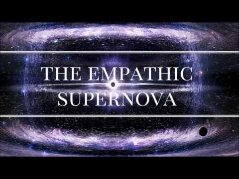 The Empathic Supernova