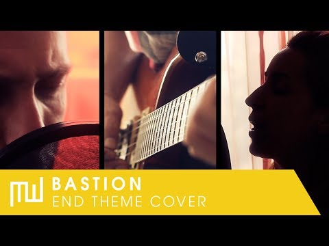 Bastion - End Theme (Rock cover)