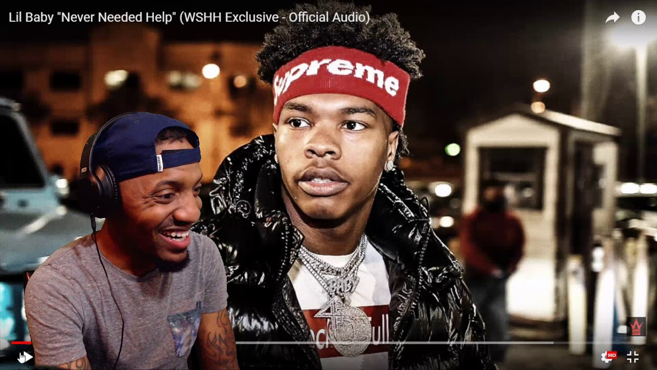 """Download Lil Baby """"Never Needed Help"""" (WSHH Exclusive - Official Audio)   REACTION"""