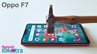Oppo F7 Screen Scratch Test Gorilla Glass 5