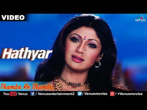 Thamba Re Thamba (Hathyar)