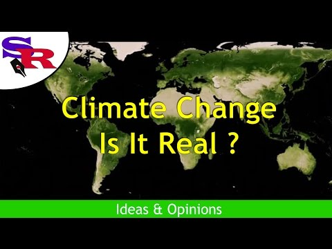 Climate Change:  Is It Real? - The Peaceful Revolutionary - Info & Opinions