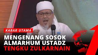 Download Mengenang Ustadz Tengku Zulkarnain, Almarhum Dikenal Sebagai Ulama yang Kritis