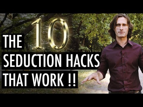 The 10 Seduction Hacks that will turn you into a Natural Ladies man permanently! | James Marshall