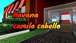 """Roblox Vidéo musicale:""""Havana""""- Camila Cabello - Camila Cabello Collab w/OkayAllie"""