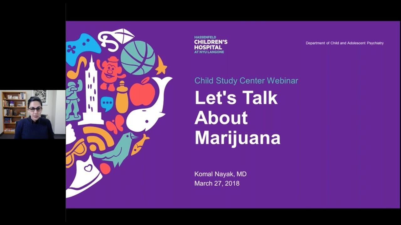 Let's Talk About Marijuana