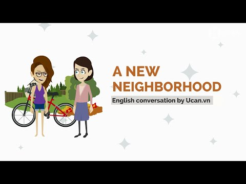 Learn English Conversation: Lesson 12. A new neighborhood