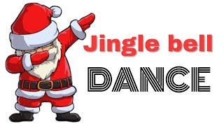Jingle bell dance Jingle bell trap mix