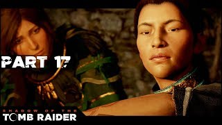 THE DUO - Part 17 - 🏺💀 Shadow of the Tomb Raider - Lets Play Walkthrough Gameplay PC