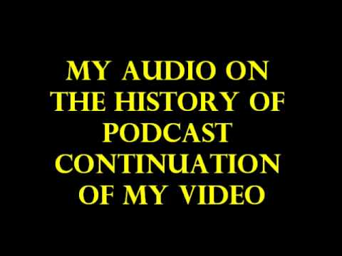 CONTINUATION HISTORY OF PODCAST