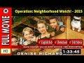 Watch Online : Operation  Neighborhood Watch  (2015)
