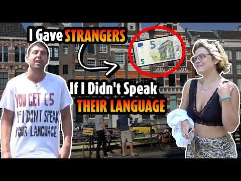 I gave strangers 5 if I didn't speak their language (multilingual bet part 2)