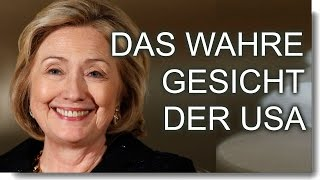 Hillary Clinton, das wahre Gesicht der USA