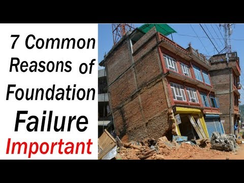 7 reasons of foundation failure for Building