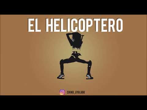 EL HELICOPTERO ✘ DJ CHINO