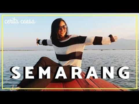 Explore Semarang 2hari 1malam | #CeritaCaesa