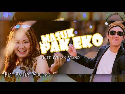 FDJ Emily Young - Masuk Pak Eko [OFFICIAL]