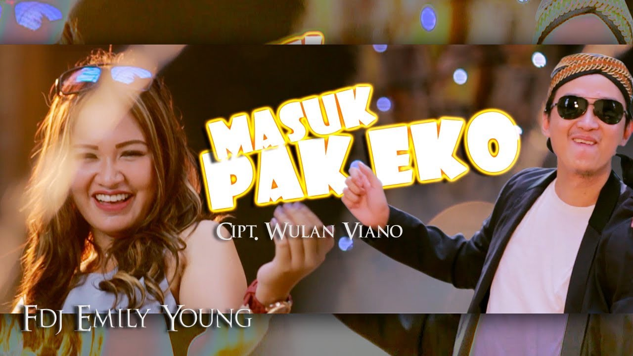 FDJ Emily Young - Masuk Pak Eko (Official ***** Video)