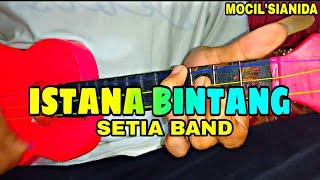 Download Mp3 Setia Band - Istana Bintang Cover Kentrung By Mocil'sianida