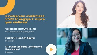 Lan Anh Nguyen with Cynthia - Develop your charismatic Voice