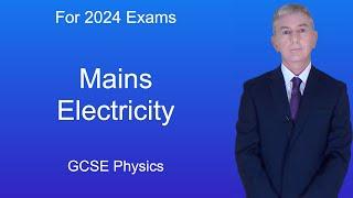 GCSE Physics (9-1) Mains Electricity