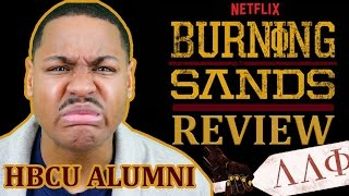 Is Burning Sands a true Story? Movie Review