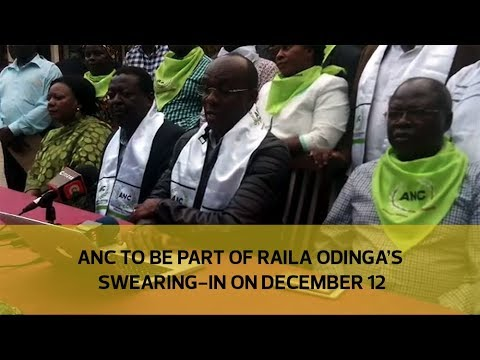 ANC to be part of Raila Odinga's swearing-in on December 12