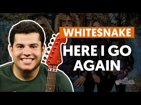 Here I Go Again - Whitesnake (aula de guitarra)