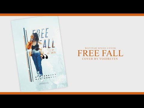 Wattpad Speed Cover | Free Fall