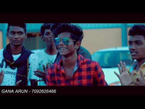 Chennai Gana - Arumpakam Gana Arun- Friendship Gana Song  - sabeshsolomon 2018
