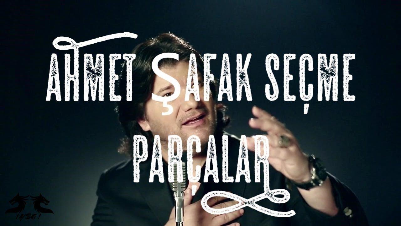 Download Ahmet Şafak Seçme Şarkılar Full