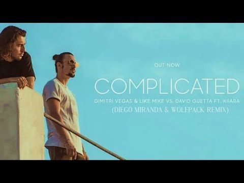 Dimitri Vegas & Like Mike - complicated (Diego miranda & wolfpack remix)