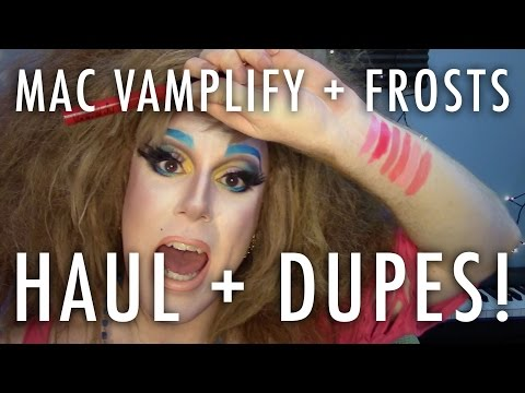 HAUL — MAC VAMPLIFY LIP GLOSS + FROSTS : Dupes, Animal Testing, Etc.