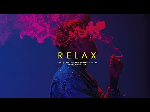 """""""Relax"""" - Smooth Trap Soul Hip Hop Beat Chill Instrumental (Prod. Tower B. x L.E.M.)"""